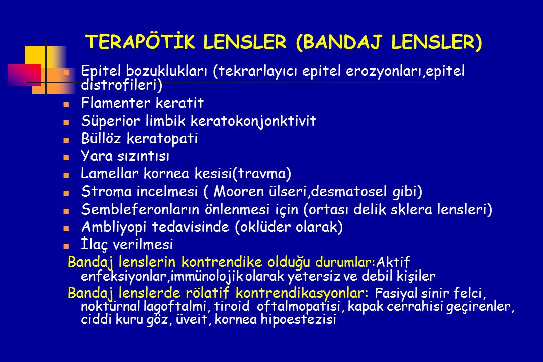 TERAPÖTİK LENSLER (BANDAJ LENSLER)