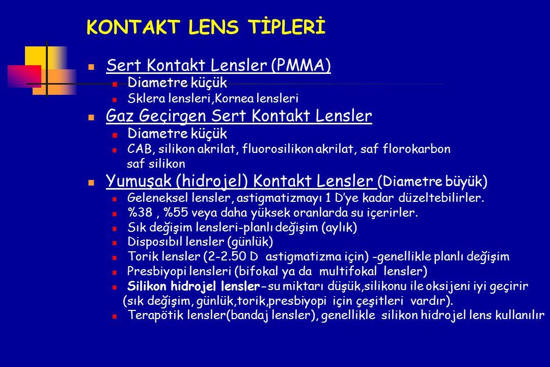 KONTAKT LENS TİPLERİ Sert Kontakt Lensler (PMMA)