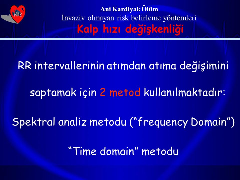 Spektral analiz metodu ( frequency Domain )