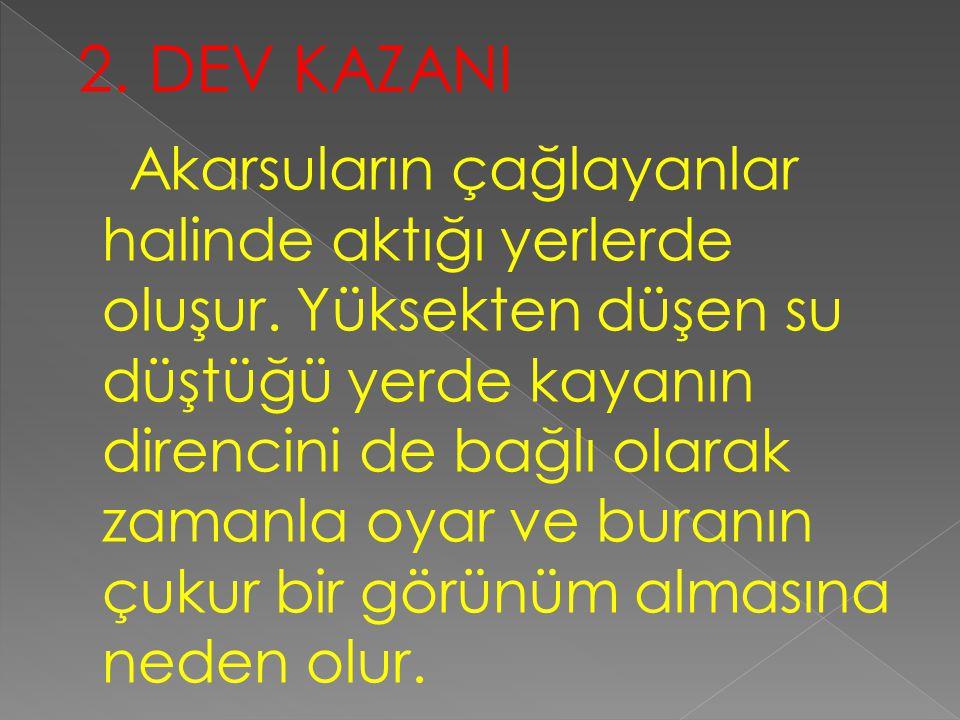 2. DEV KAZANI