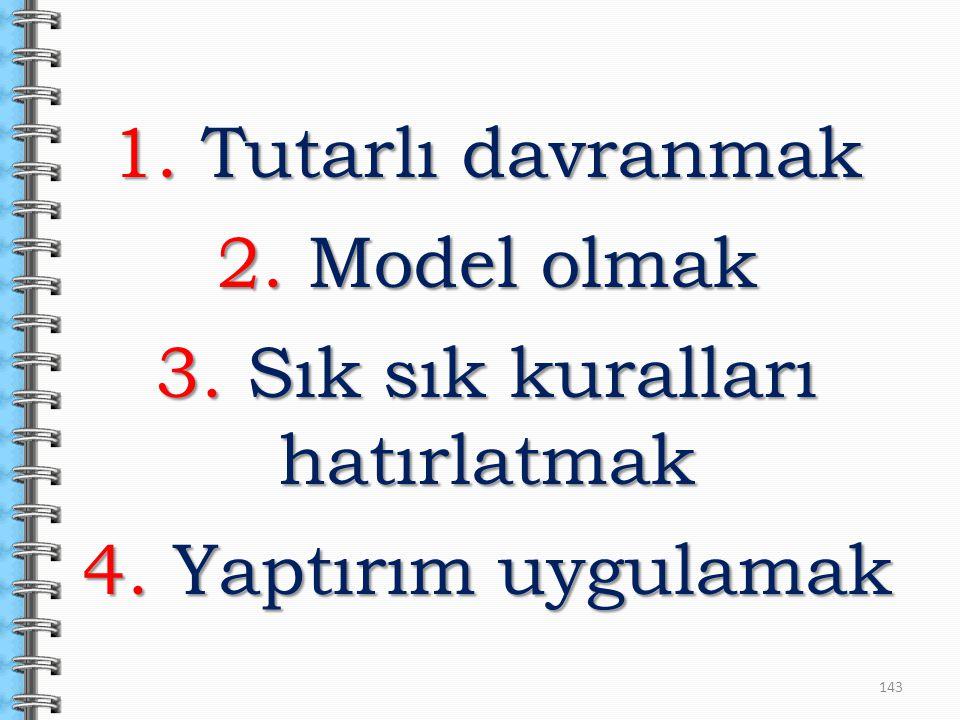 3. Sık sık kuralları hatırlatmak
