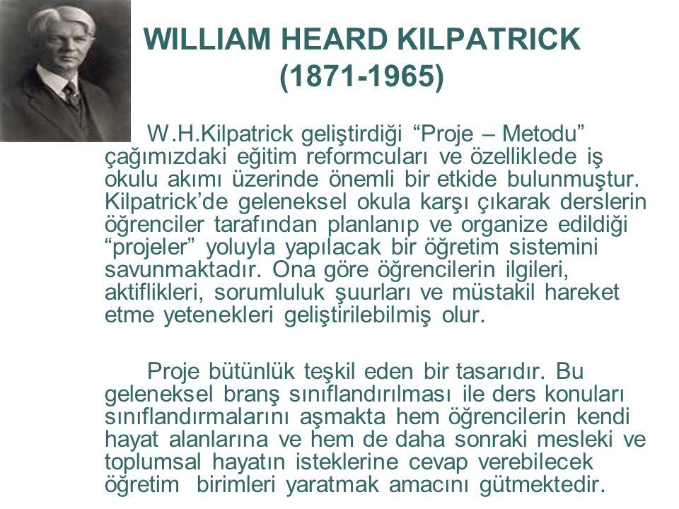 WILLIAM HEARD KILPATRICK (1871-1965)