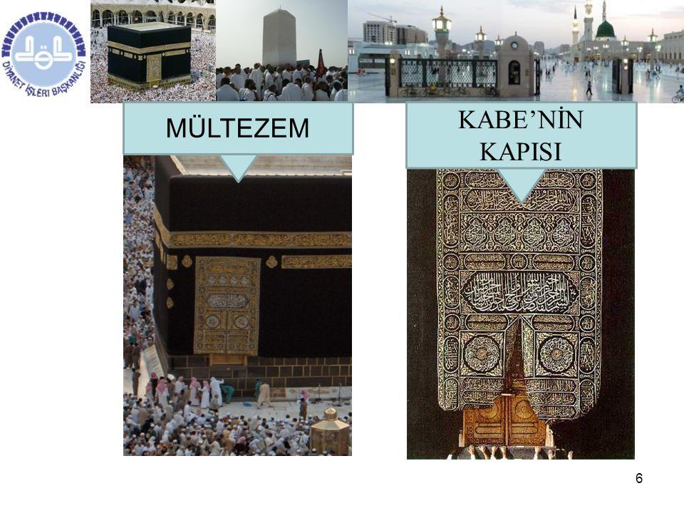 MÜLTEZEM KABE'NİN KAPISI