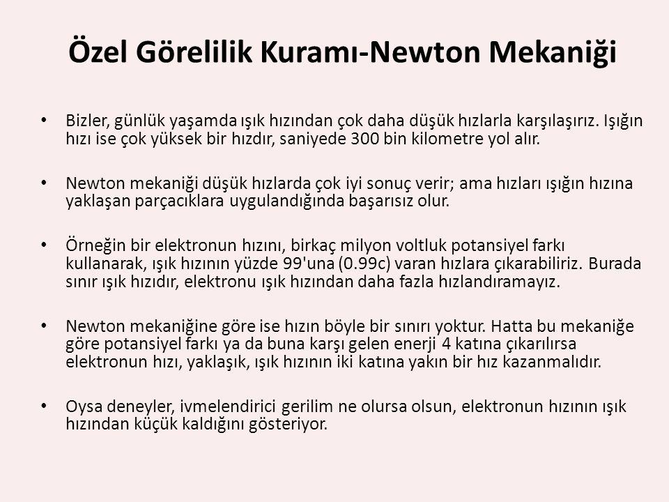 Özel Görelilik Kuramı-Newton Mekaniği