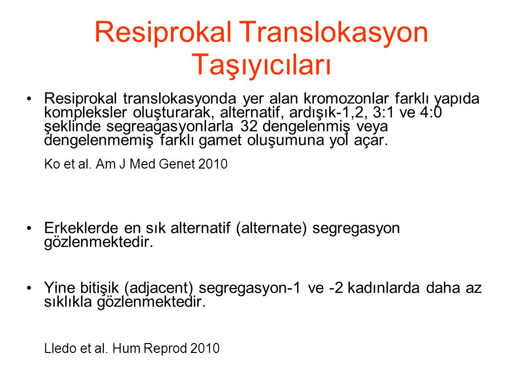 Resiprokal Translokasyon Taşıyıcıları