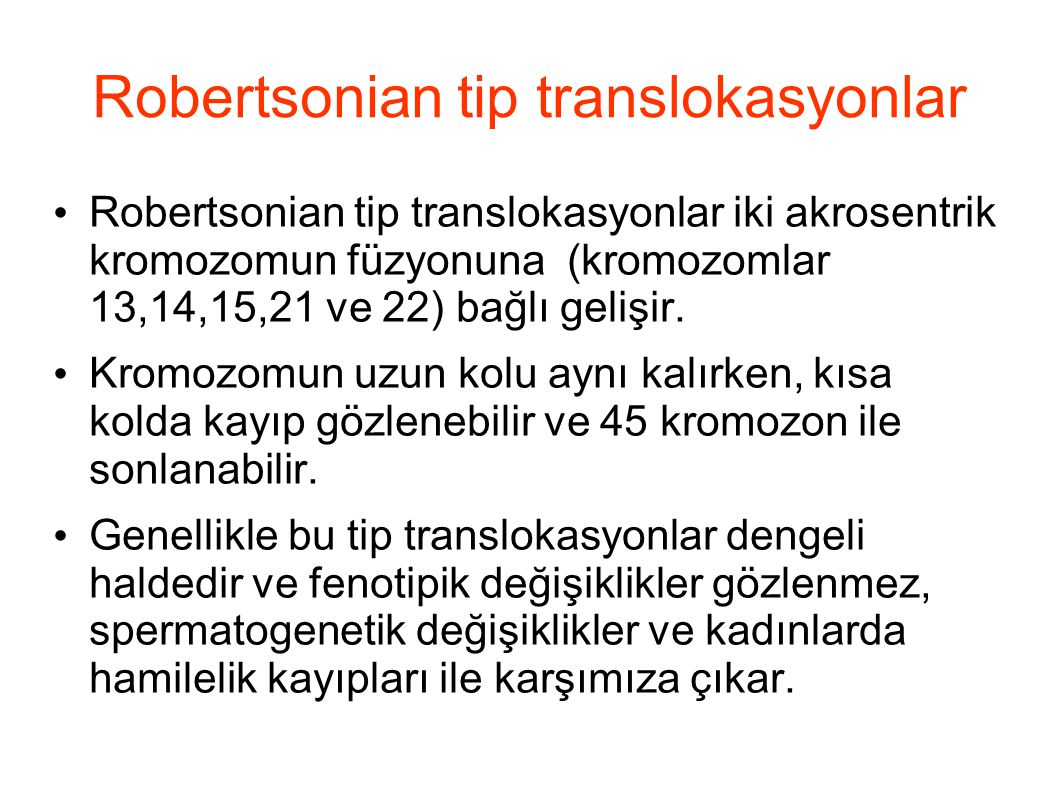Robertsonian tip translokasyonlar