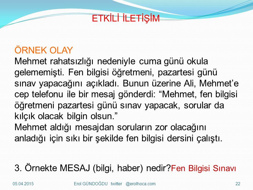 3. Örnekte MESAJ (bilgi, haber) nedir Fen Bilgisi Sınavı