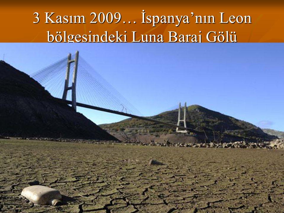 3 Kasım 2009… İspanya'nın Leon bölgesindeki Luna Baraj Gölü