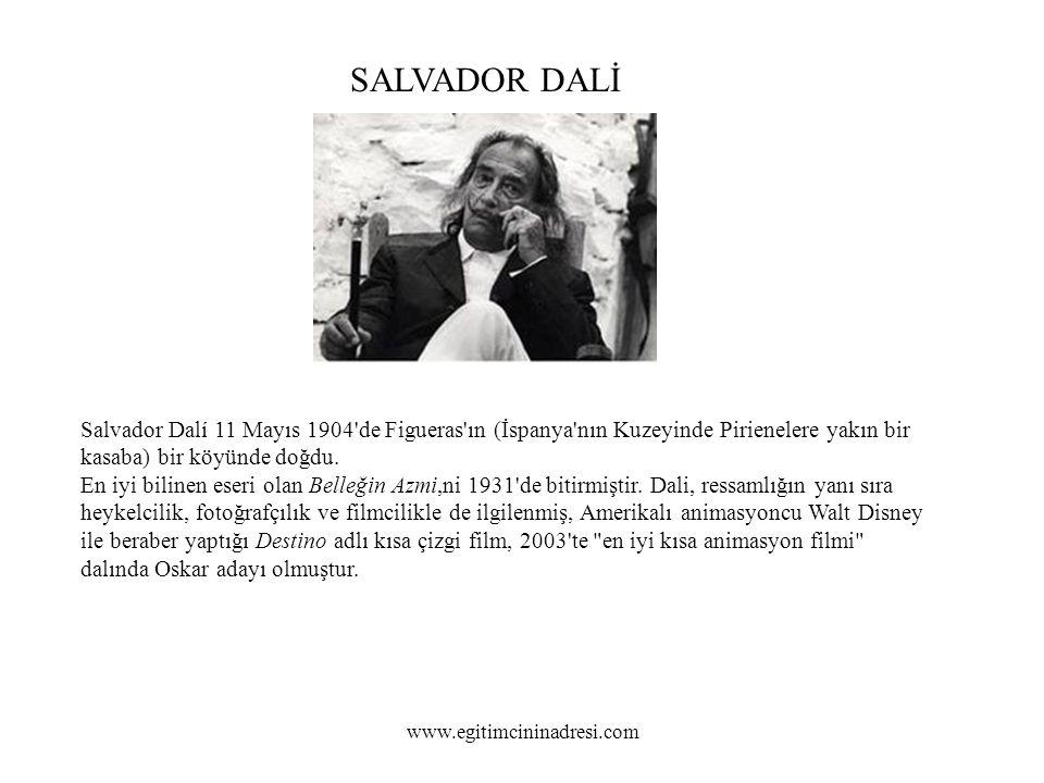 SALVADOR DALİ Salvador Dalí 11 Mayıs 1904 de Figueras ın (İspanya nın Kuzeyinde Pirienelere yakın bir kasaba) bir köyünde doğdu.
