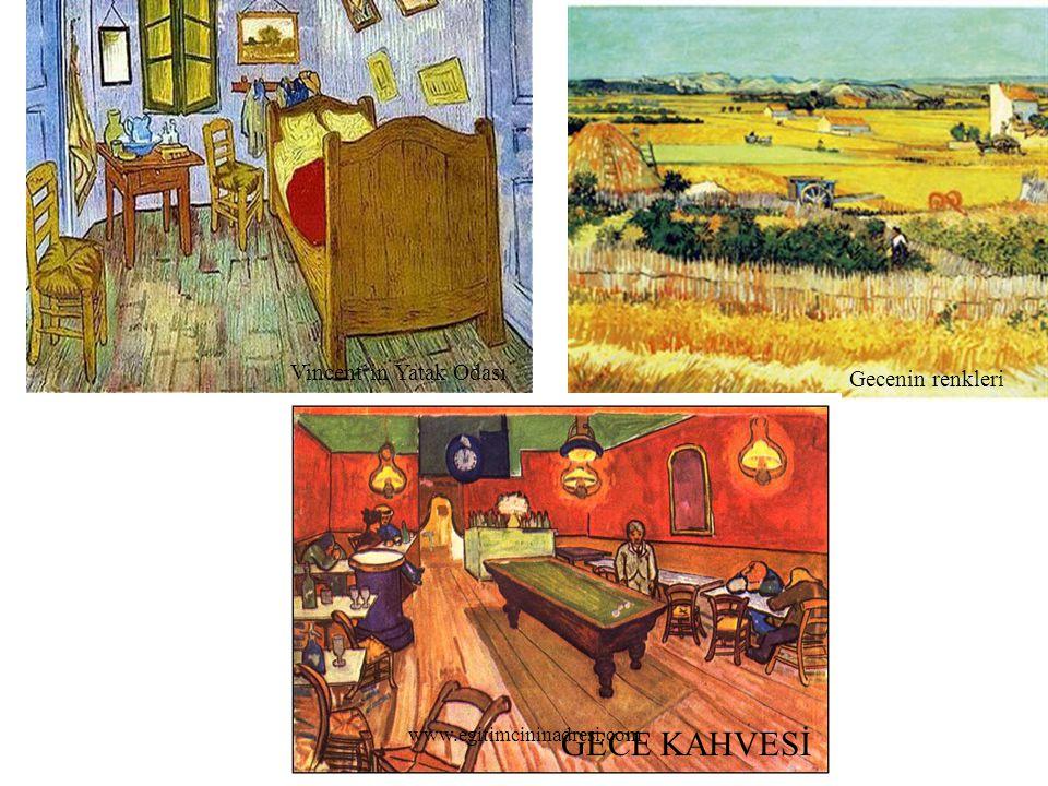 GECE KAHVESİ Vincent`in Yatak Odası Gecenin renkleri
