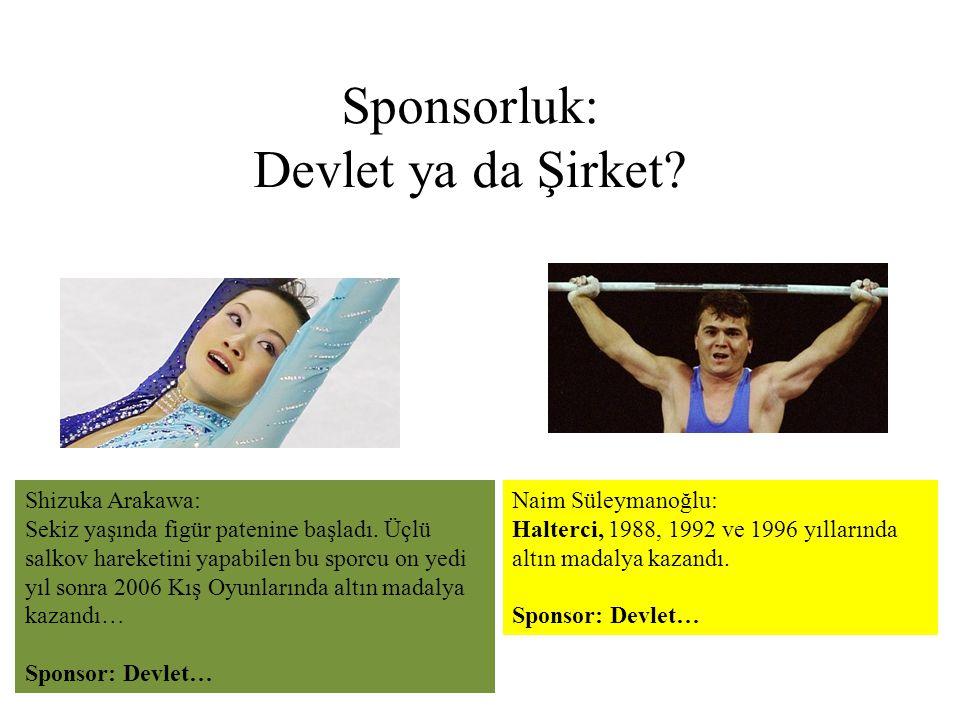 Sponsorluk: Devlet ya da Şirket