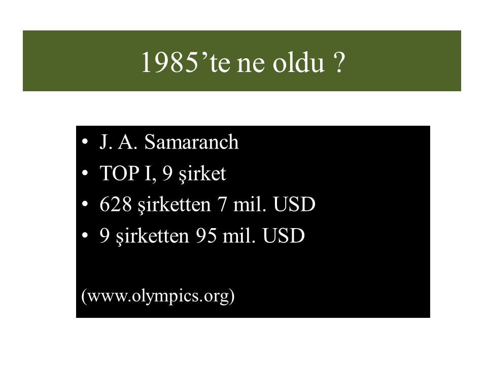 1985'te ne oldu J. A. Samaranch TOP I, 9 şirket