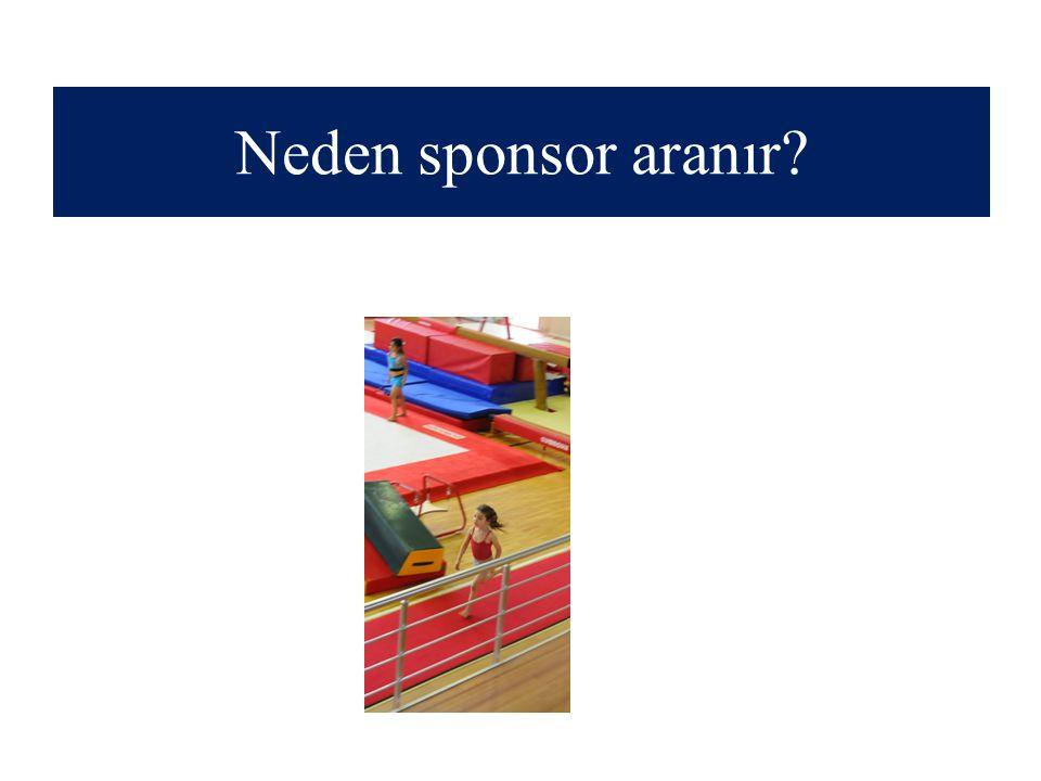 Neden sponsor aranır