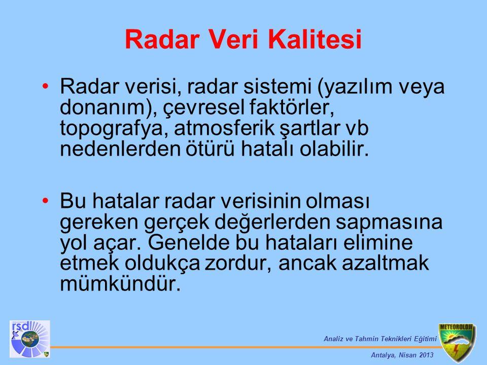 Radar Veri Kalitesi