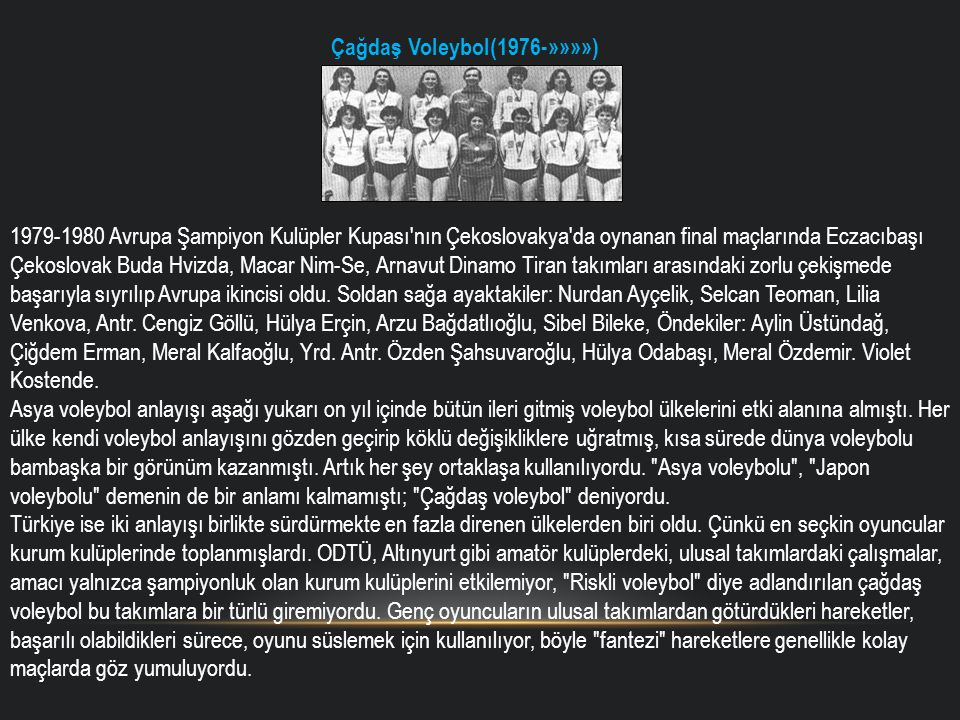 Çağdaş Voleybol(1976-»»»»)