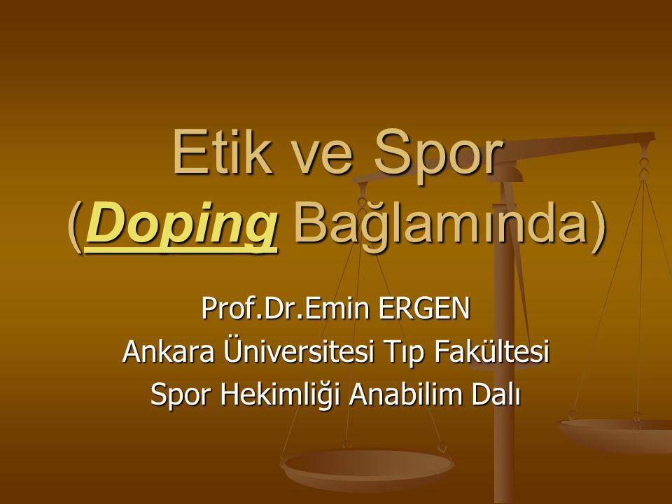 Etik ve Spor (Doping Bağlamında)
