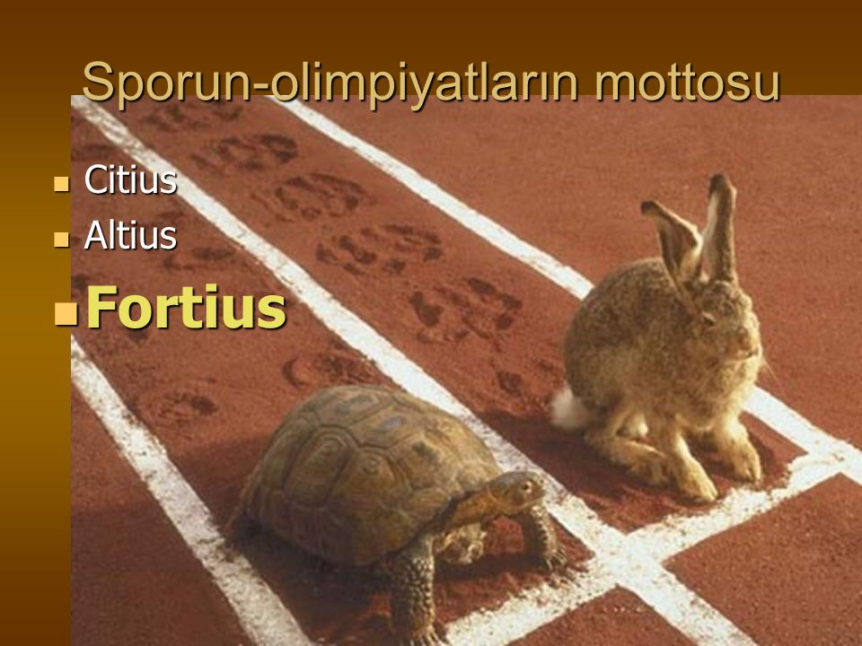 Sporun-olimpiyatların mottosu