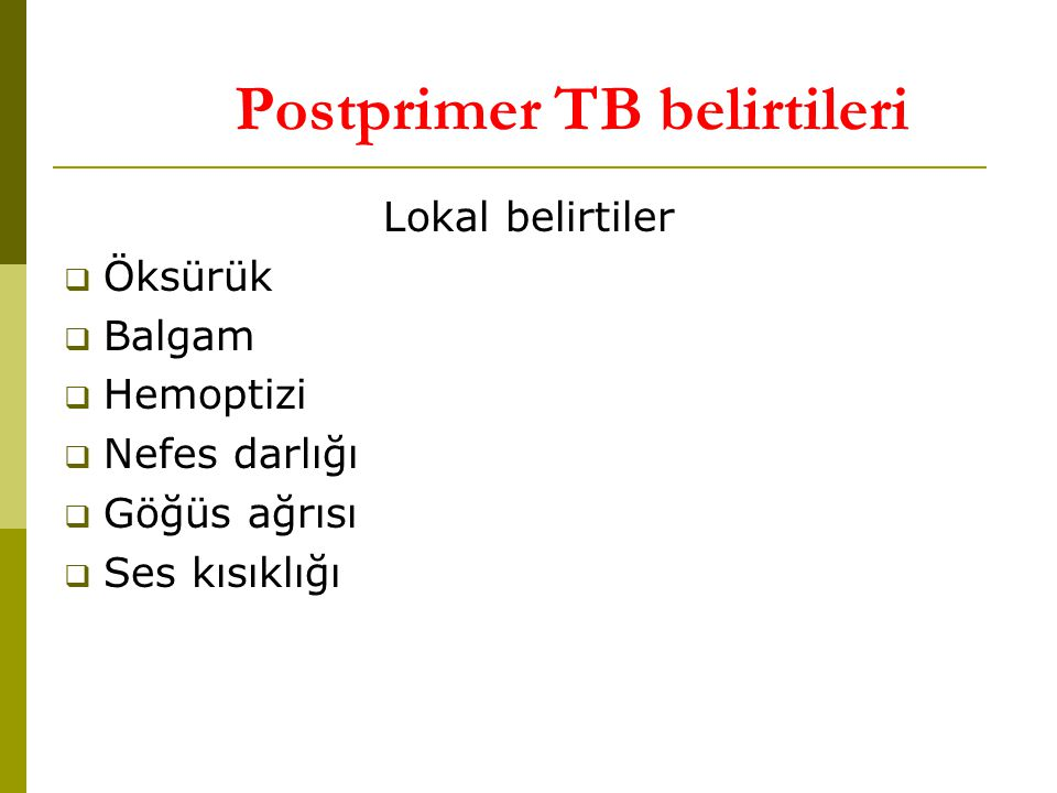 Postprimer TB belirtileri