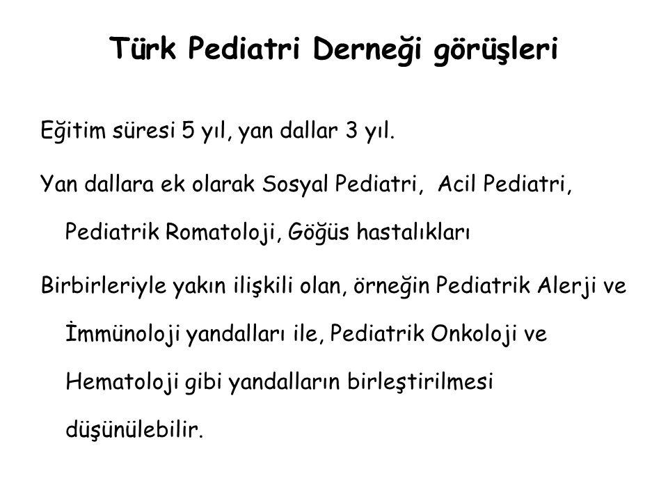 Türk Pediatri Derneği görüşleri