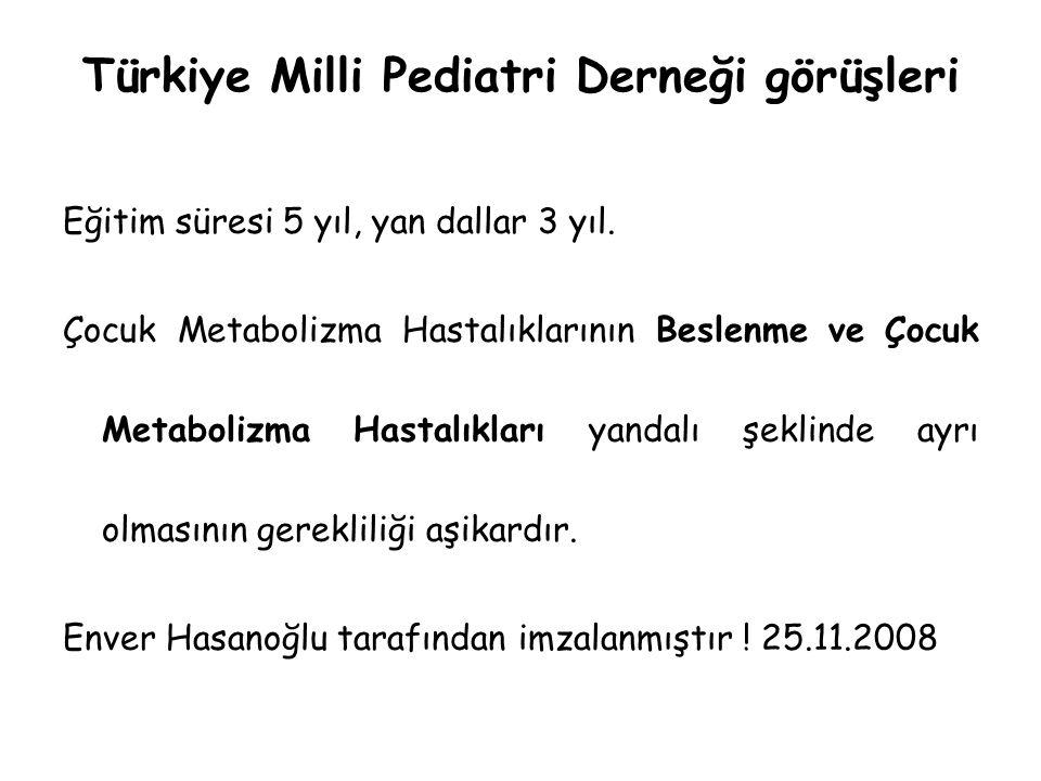 Türkiye Milli Pediatri Derneği görüşleri