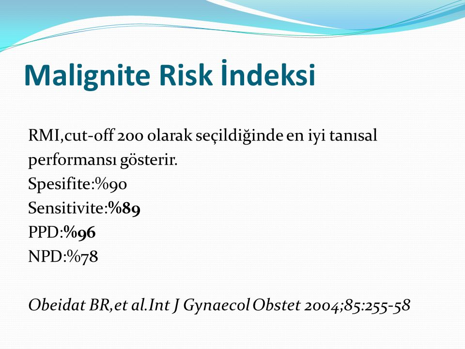 Malignite Risk İndeksi