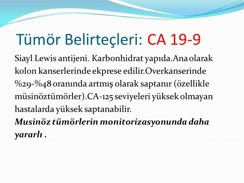 Tümör Belirteçleri: CA 19-9