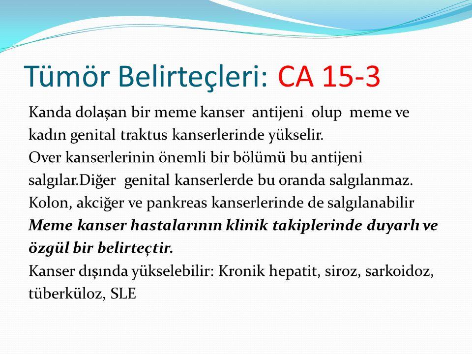 Tümör Belirteçleri: CA 15-3