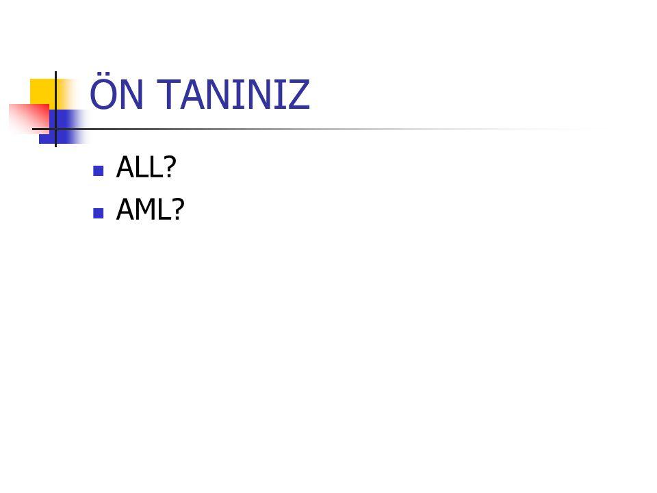 ÖN TANINIZ ALL AML