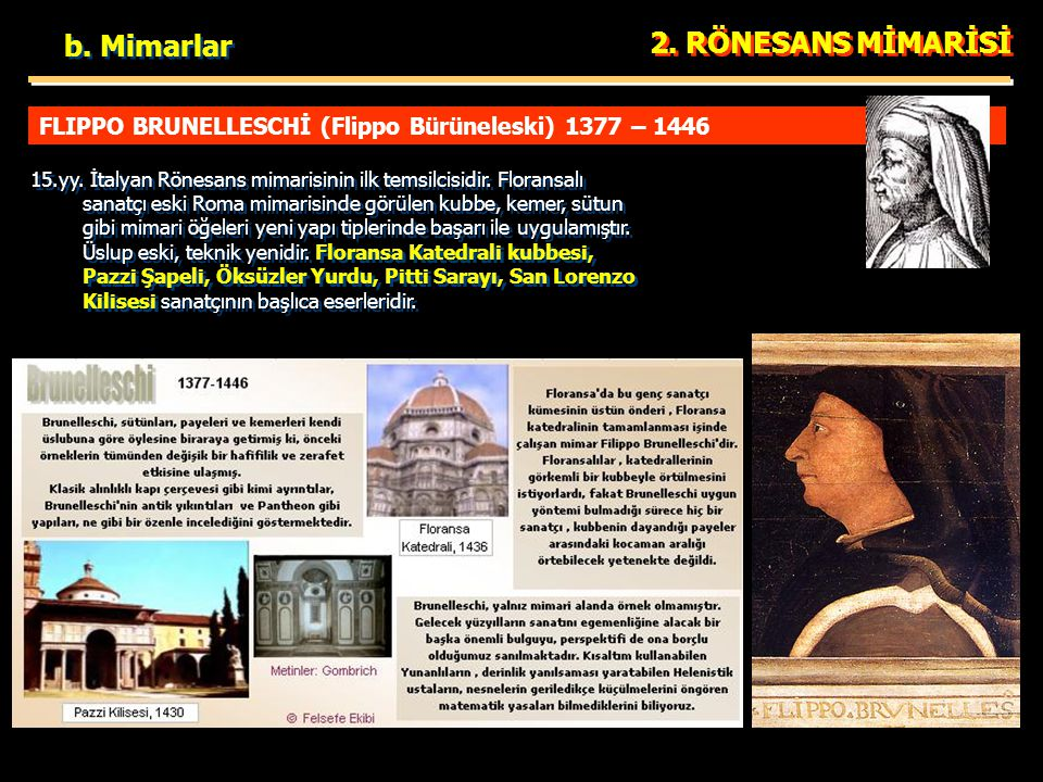 b. Mimarlar 2. RÖNESANS MİMARİSİ