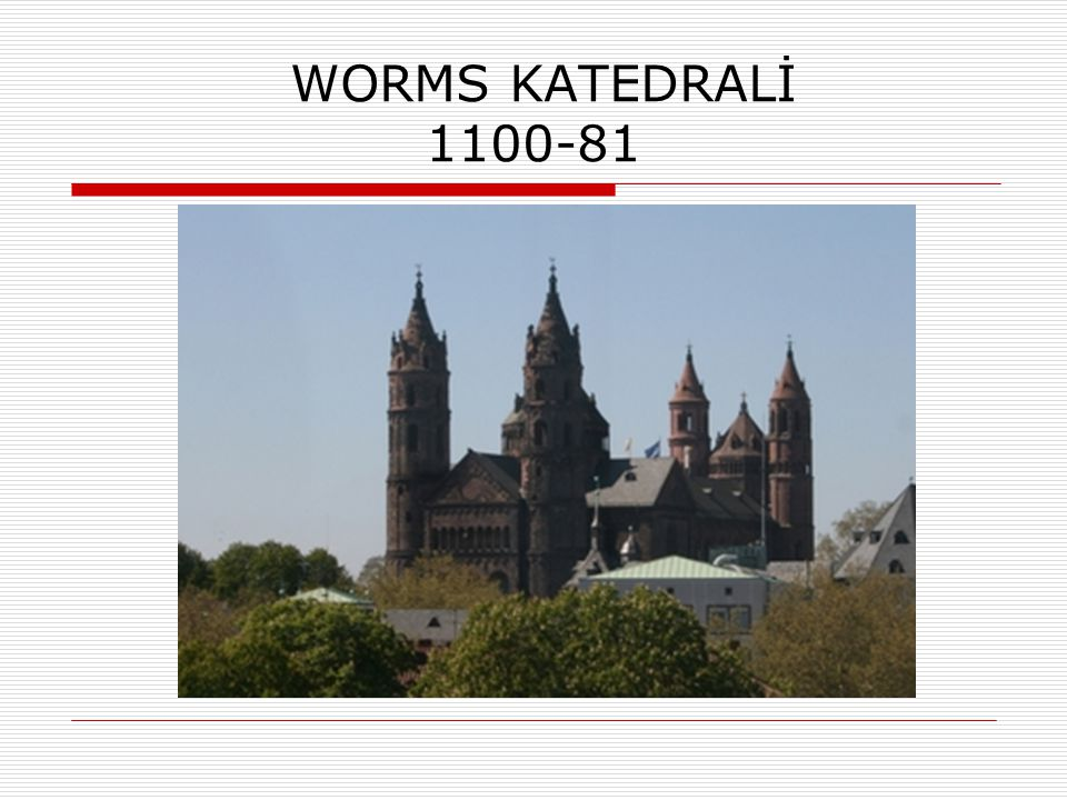 WORMS KATEDRALİ 1100-81