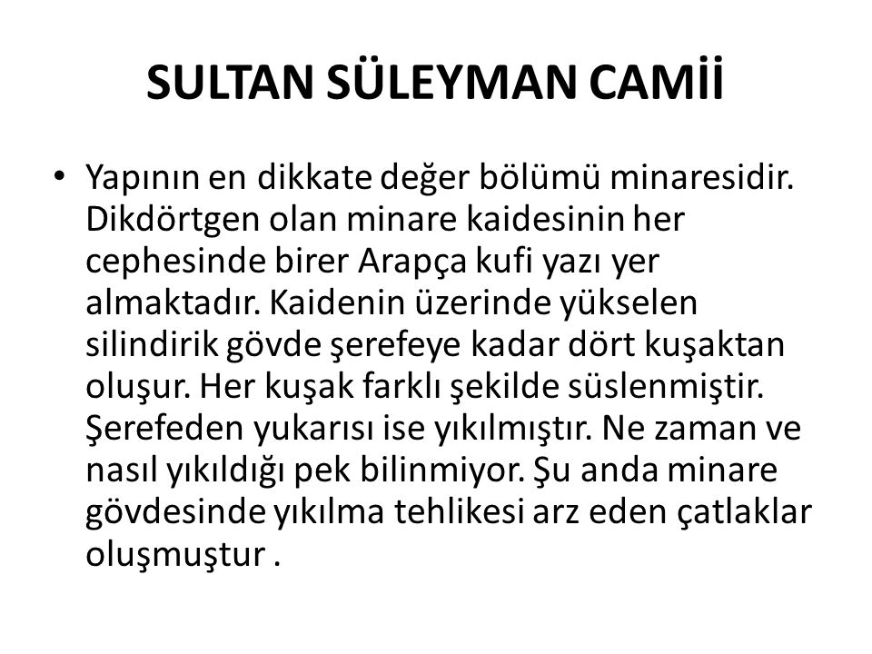 SULTAN SÜLEYMAN CAMİİ