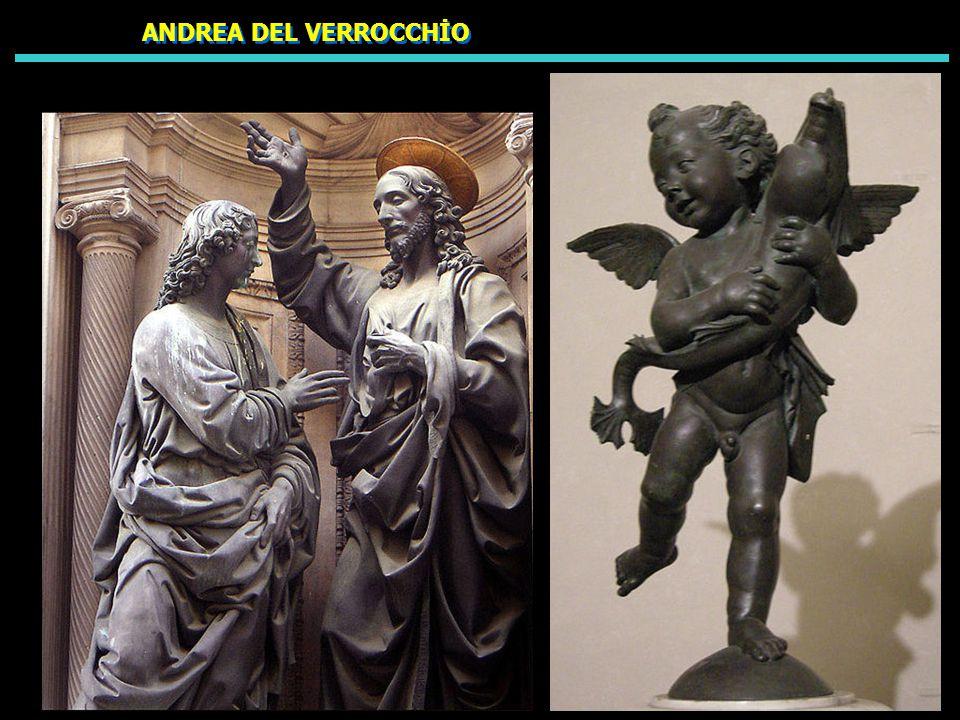 ANDREA DEL VERROCCHİO