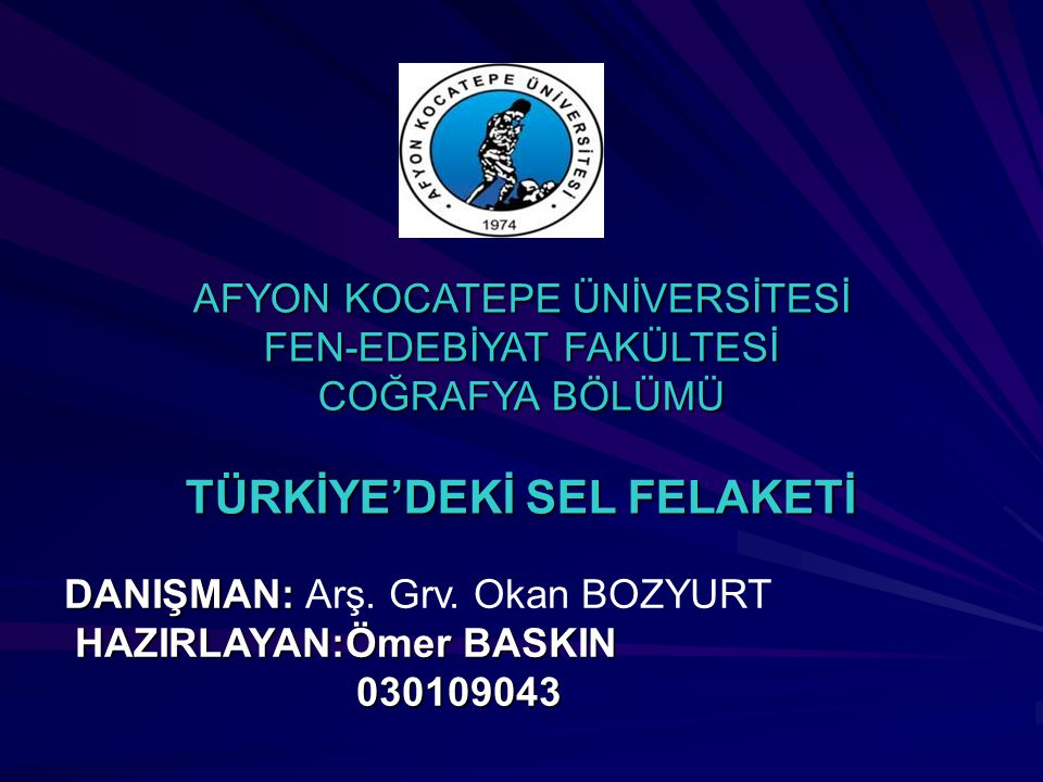 TÜRKİYE'DEKİ SEL FELAKETİ