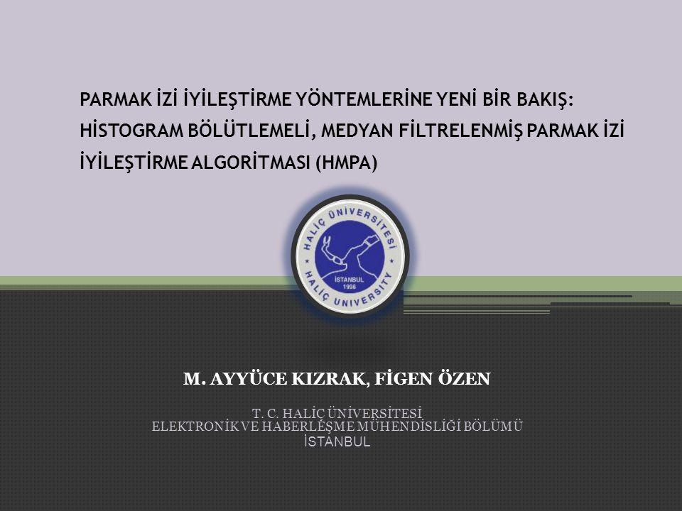 M. AYYÜCE KIZRAK, FİGEN ÖZEN