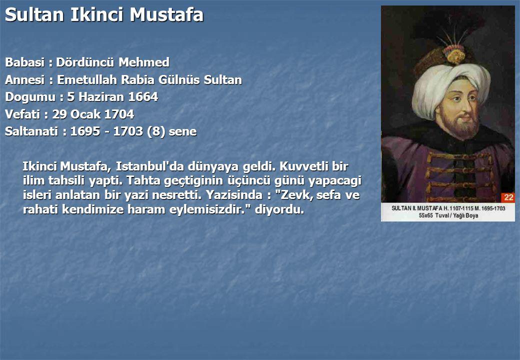 Sultan Ikinci Mustafa Babasi : Dördüncü Mehmed