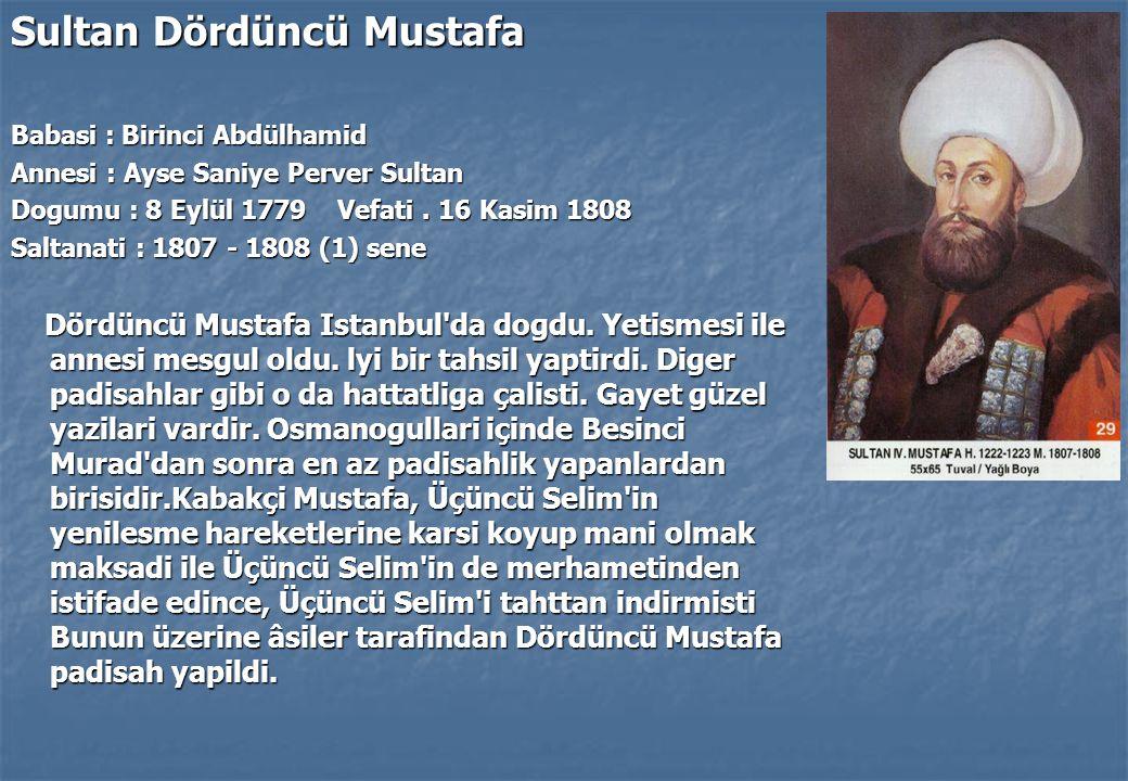 Sultan Dördüncü Mustafa