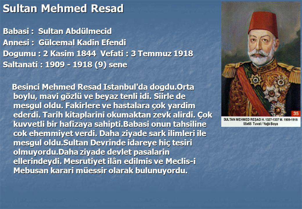 Sultan Mehmed Resad Babasi : Sultan Abdülmecid