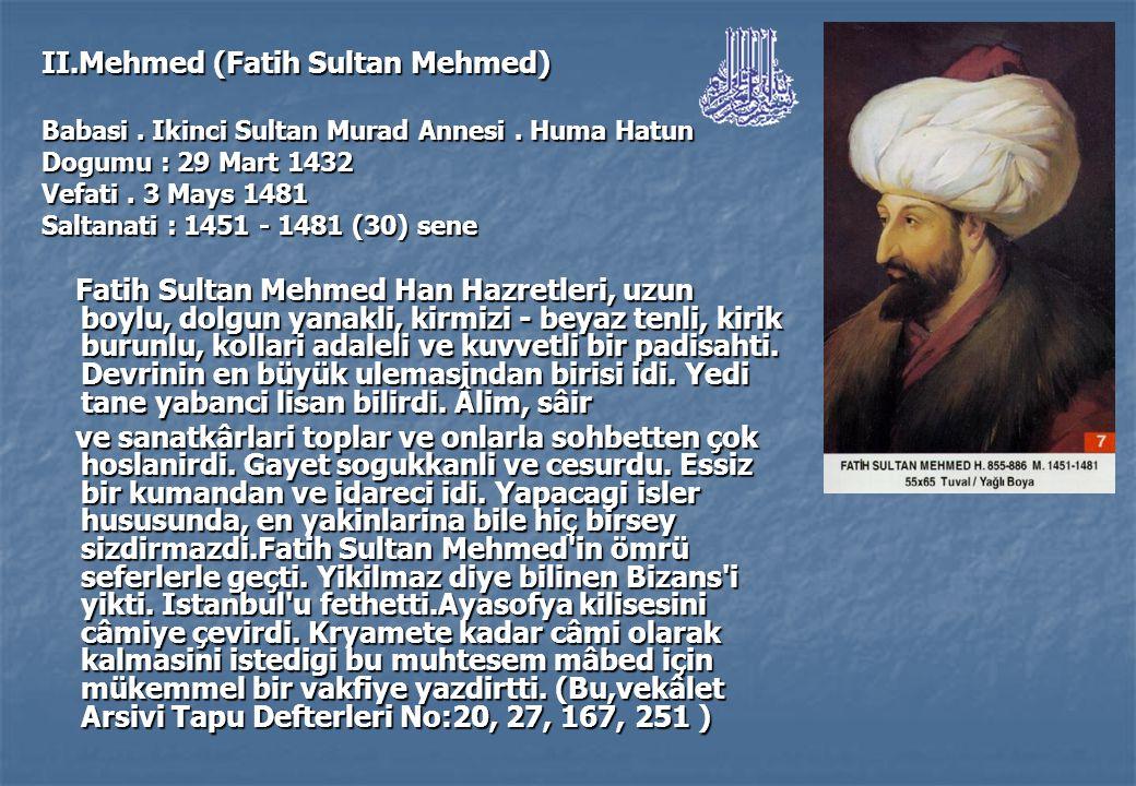 II.Mehmed (Fatih Sultan Mehmed)