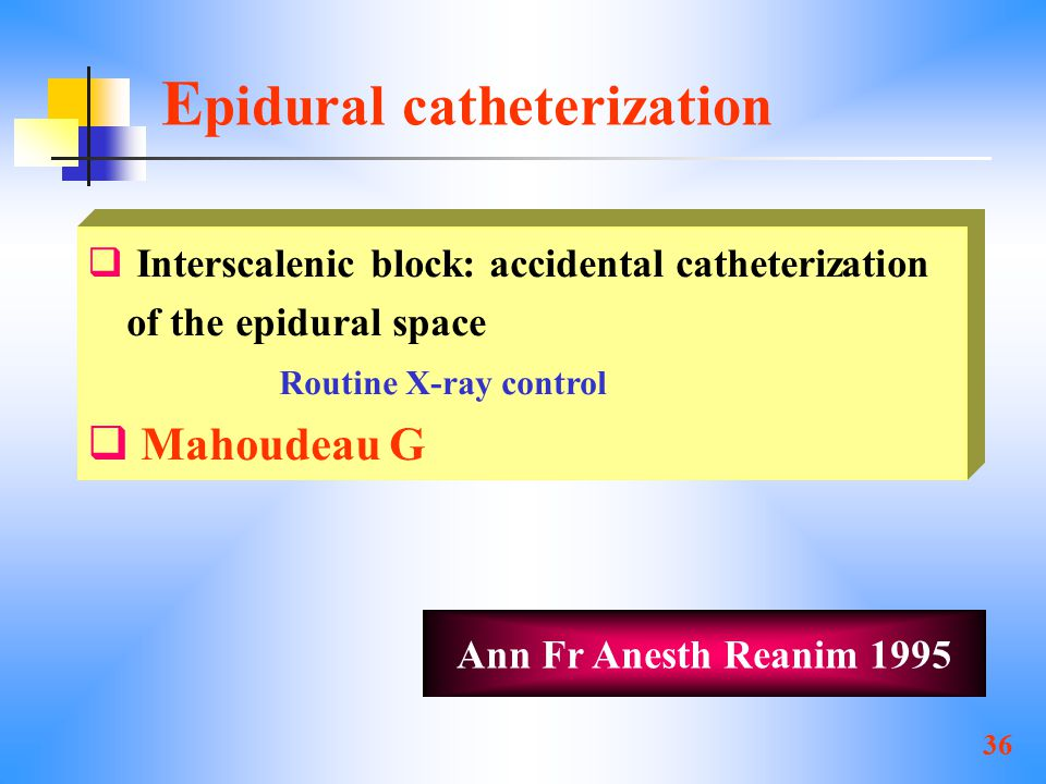 Epidural catheterization
