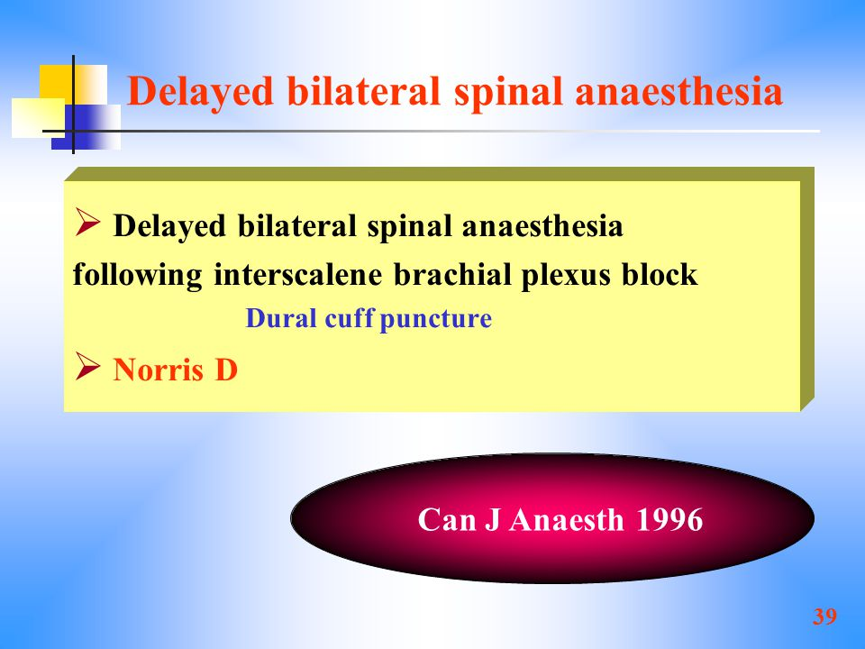 Delayed bilateral spinal anaesthesia