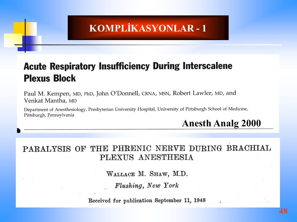 KOMPLİKASYONLAR - 1 Anesth Analg 2000