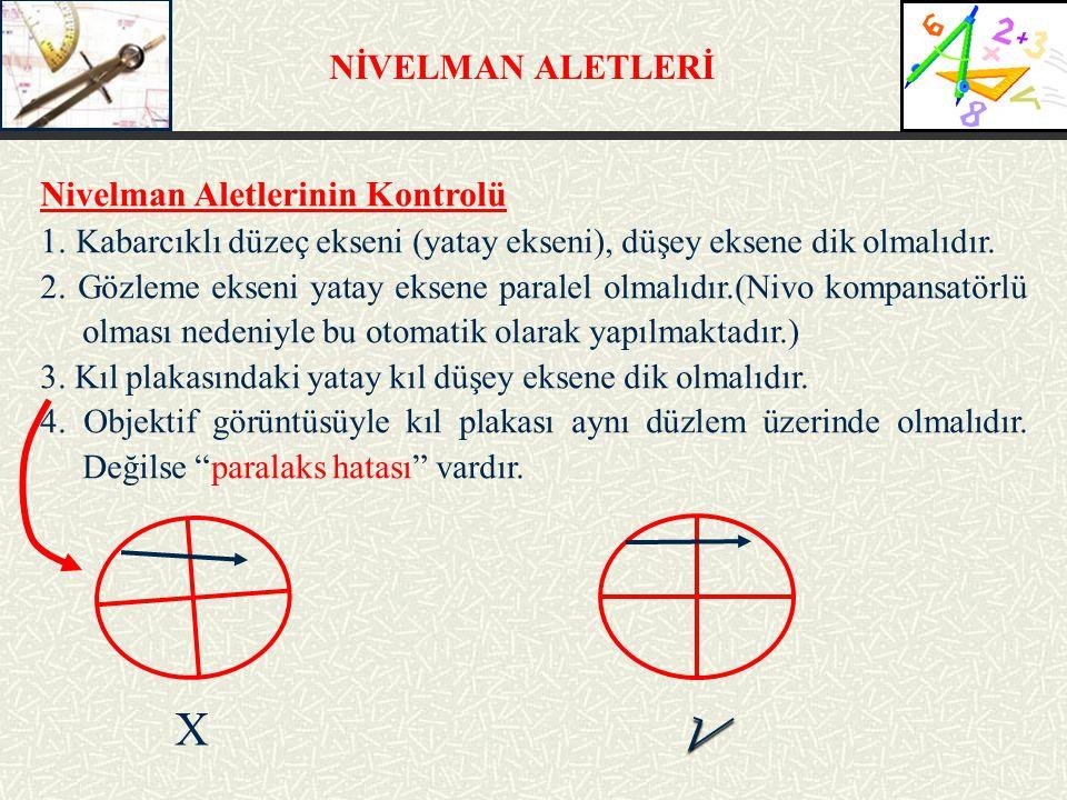 √ X NİVELMAN ALETLERİ Nivelman Aletlerinin Kontrolü