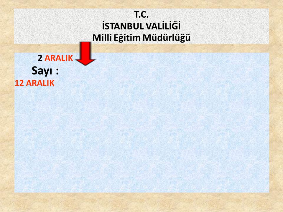 T.C. İSTANBUL VALİLİĞİ Milli Eğitim Müdürlüğü