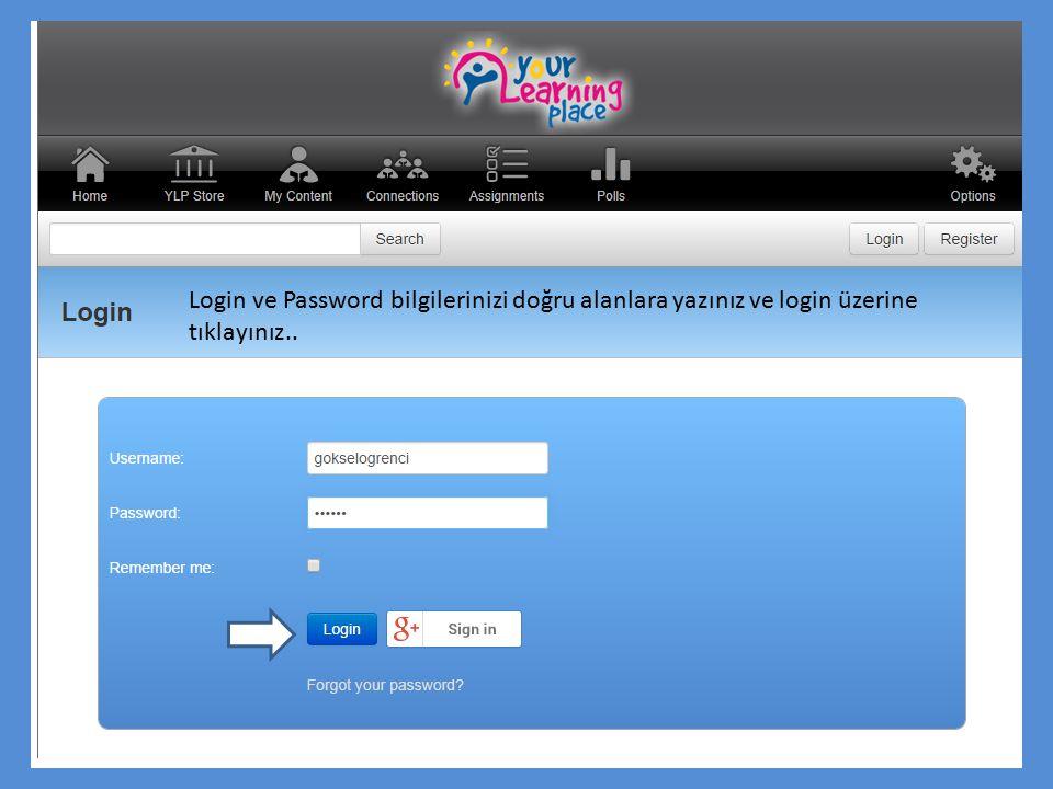 Login ve Password bilgilerinizi doğru alanlara yazınız ve login üzerine