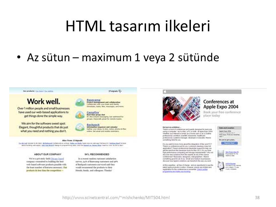HTML tasarım ilkeleri Az sütun – maximum 1 veya 2 sütünde