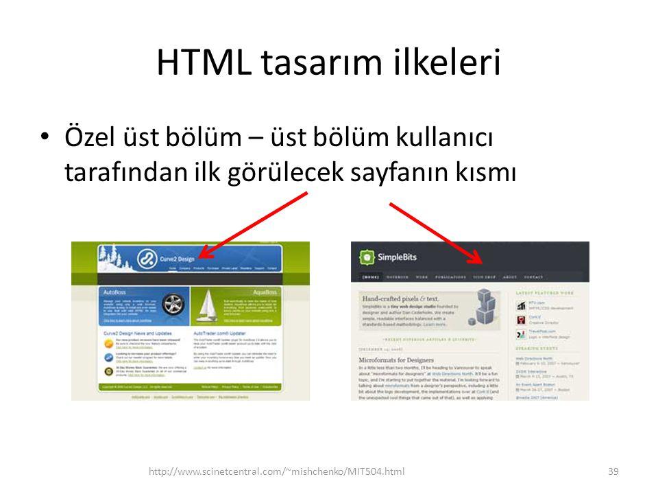 HTML tasarım ilkeleri Özel üst bölüm – üst bölüm kullanıcı tarafından ilk görülecek sayfanın kısmı.