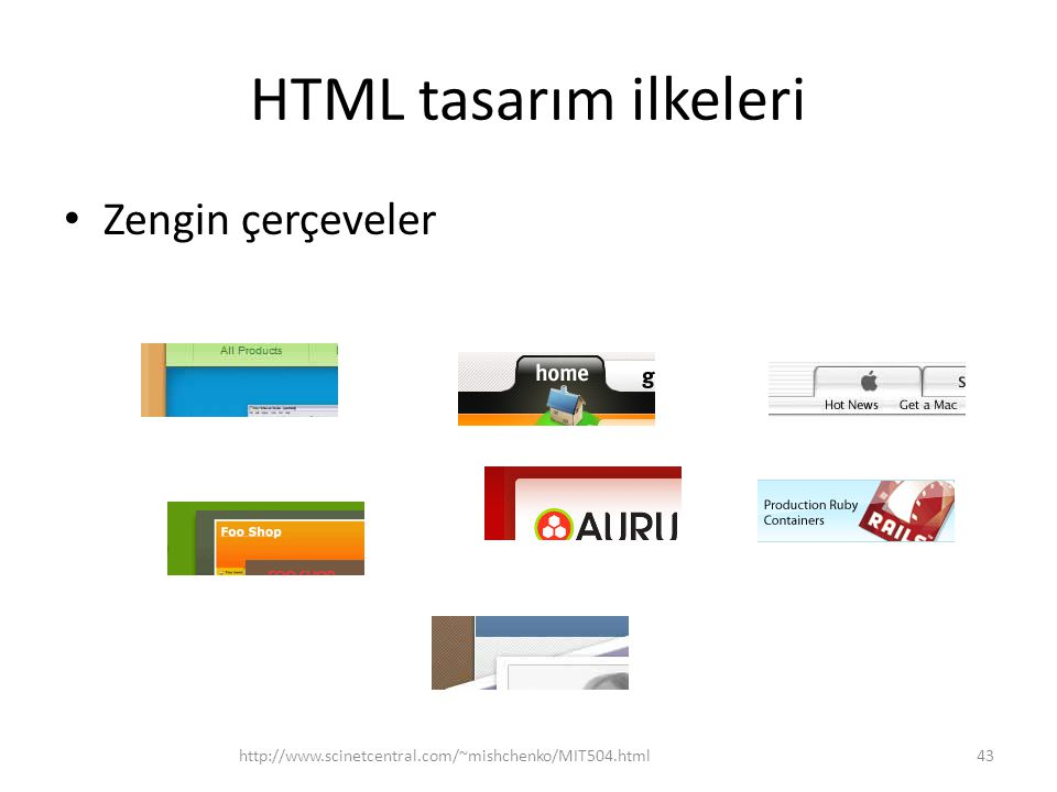 HTML tasarım ilkeleri Zengin çerçeveler