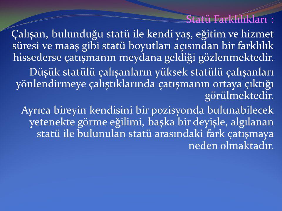 Statü Farklılıkları :