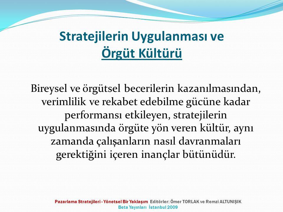 Stratejilerin Uygulanması ve Örgüt Kültürü