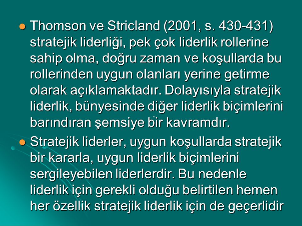 Thomson ve Stricland (2001, s